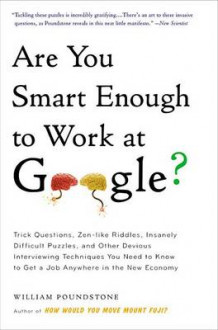 Are You Smart Enough to Work at Google? av William Poundstone (Heftet)