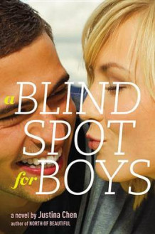 A Blind Spot for Boys av Justina Chen (Innbundet)