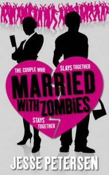 Married with Zombies av Jesse Petersen (Heftet)