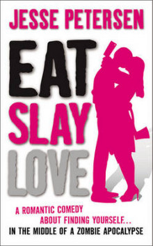 Eat Slay Love av Jesse Petersen (Heftet)