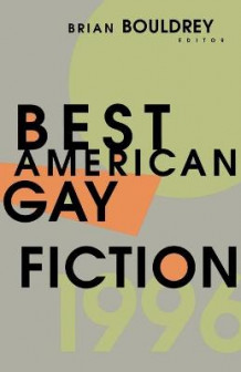 Best American Gay Fiction: v. 1 (Heftet)