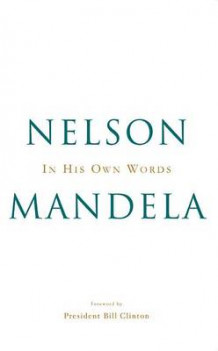 In His Own Words av Nelson Mandela (Innbundet)