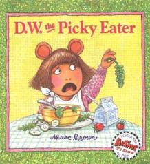 D.W. the Picky Eater av Marc Brown (Heftet)