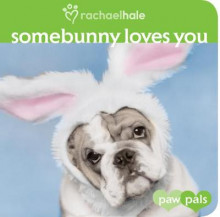Somebunny Loves You av Rachael Hale (Pappbok)