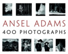 Ansel Adams' 400 Photographs av Ansel Adams (Innbundet)