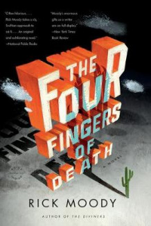 The Four Fingers of Death av Rick Moody (Heftet)
