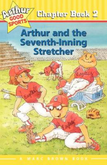 Arthur and the Seventh Inning Stretcher #2 av Marc Brown (Heftet)