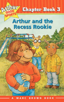 Arthur and the Recess Rookie av Marc Brown (Heftet)