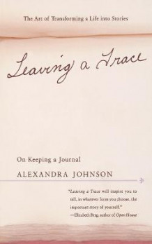 Leaving a Trace av Alexandra Johnson (Heftet)