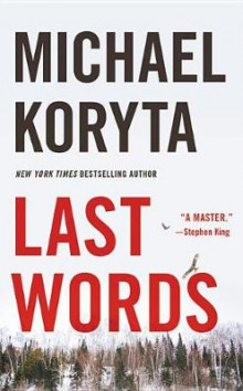 Last Words av Michael Koryta (Heftet)