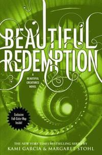 Beautiful Redemption av Kami Garcia og Margaret Stohl (Heftet)