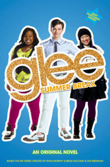 Glee: Summer Break av Sophia Lowell (Heftet)