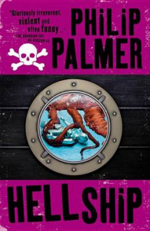Hell Ship av Philip Palmer (Heftet)