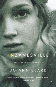 In Zanesville: A Novel av Jo Ann Beard (Heftet)