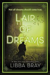 Lair of Dreams av Libba Bray (Heftet)