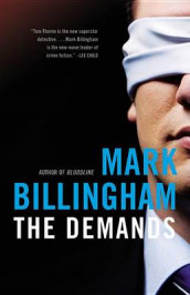 The Demands av Mark Billingham (Innbundet)
