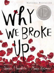 Why We Broke Up av Daniel Handler (Heftet)