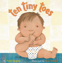 Ten Tiny Toes av Todd Tarpley (Innbundet)
