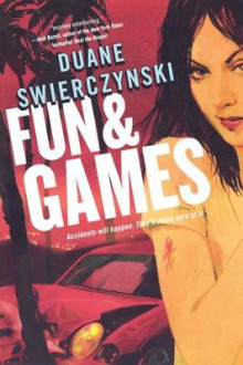 Fun and Games av Swierczyn (Heftet)