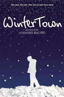 Winter Town av Stephen Emond (Heftet)