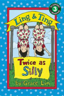 Ling & Ting: Twice as Silly av Grace Lin (Heftet)