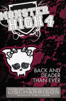Monster High: Back and Deader Than Ever av Lisi Harrison (Heftet)