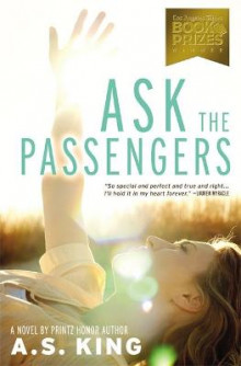Ask the Passengers av A. S. King (Heftet)