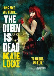 The Queen Is Dead av Kate Locke (Innbundet)