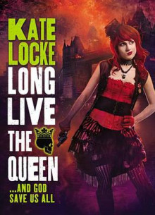 Long Live the Queen av Kate Locke (Innbundet)