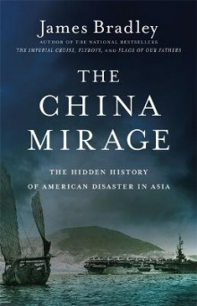 The China Mirage av James Bradley (Heftet)
