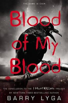 Blood of My Blood av Barry Lyga (Innbundet)