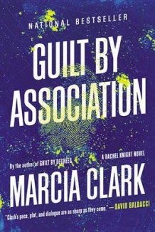 Guilt by Association av Marcia Clark (Heftet)