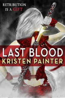 Last Blood av Kristen Painter (Heftet)