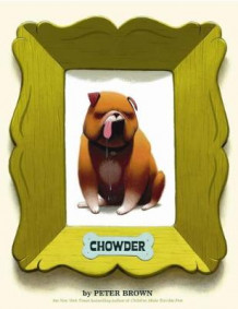 Chowder av Peter Brown (Heftet)