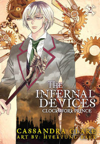The Infernal Devices: Clockwork Prince av Cassandra Clare (Heftet)
