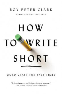 How to Write Short av Roy Peter Clark (Heftet)