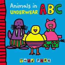 Animals in Underwear ABC av Todd Parr (Innbundet)
