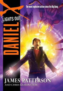 Daniel X: Lights Out av James Patterson og Chris Grabenstein (Heftet)