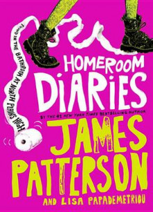 Homeroom Diaries av James Patterson og Lisa Papademetriou (Innbundet)
