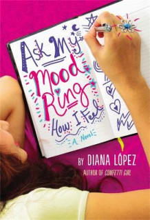 Ask My Mood Ring How I Feel av Diana Lopez (Heftet)