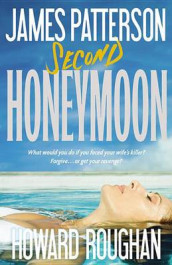 Second Honeymoon av James Patterson og Howard Roughan (Innbundet)