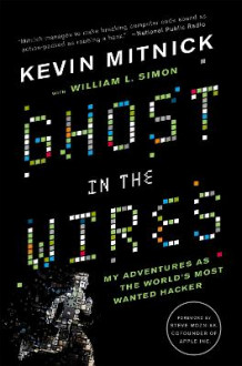 Ghost in the Wires av Kevin D. Mitnick og William L. Simon (Heftet)