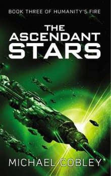 The Ascendant Stars av Michael Cobley (Heftet)