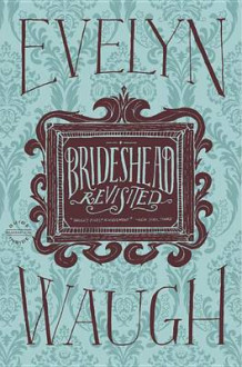 Brideshead Revisited av Evelyn Waugh (Innbundet)