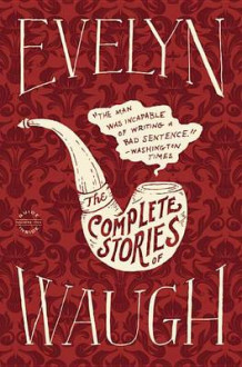 Evelyn Waugh: The Complete Stories av Evelyn Waugh (Innbundet)