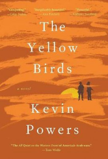 The Yellow Birds av Kevin Powers (Innbundet)