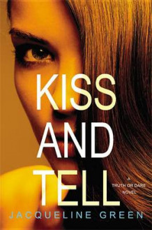 Kiss and Tell av Jacqueline Green (Innbundet)