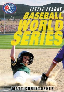 Baseball World Series av Matt Christopher (Innbundet)