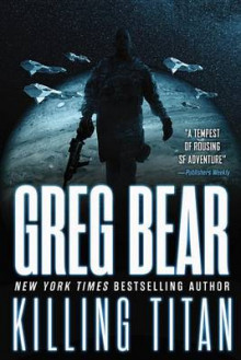 Killing Titan av Greg Bear (Heftet)