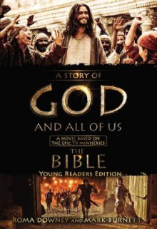 A Story of God and All of Us Young Readers Edition av Mark Burnett og Roma Downey (Innbundet)